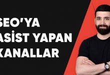 Photo of SEO'ya Asist Yapan Kanallar