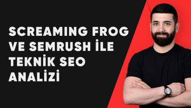Photo of SEMrush ve Screaming Frog ile Teknik SEO Analizi
